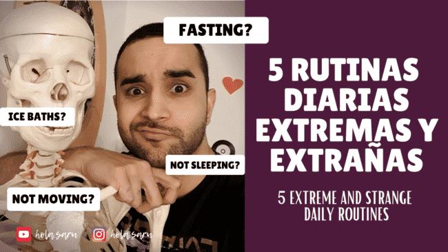 rutinas diarias extrañas extremas español
